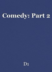 Comedy: Part 2