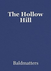 The Hollow Hill