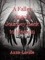 A Fallen Angel's Journey Back to Heaven