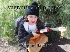 vagrants and plagues