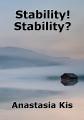 Stability! Stability?