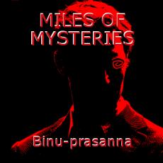 MILES OF MYSTERIES
