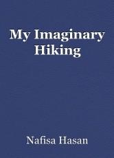 My Imaginary Hiking