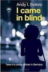 I came in Blind