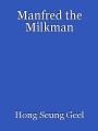 Manfred the Milkman
