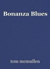 Bonanza Blues