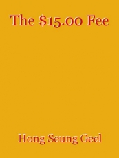 The $15.00 Fee