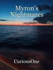 Myron's Nightmares