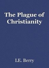 The Plague of Christianity