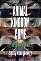 ANIMAL KINGDOM COME: The Extinction Virus