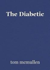 The Diabetic