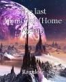 The last Immortal (Home Again)