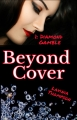 Beyond Cover 1: Diamond Gamble