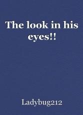 The look in his eyes!!