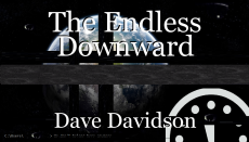 The Endless Downward