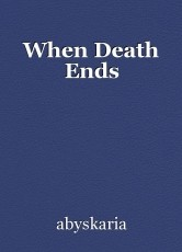 When Death Ends