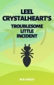 Leel Crystalheart's Troublesome Little Incident