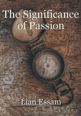 The Significance of Passion