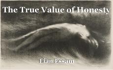 The True Value of Honesty