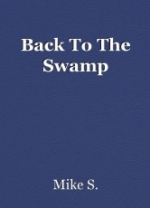 Back To The Swamp