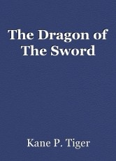 The Dragon of The Sword