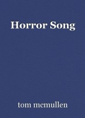 Horror Song