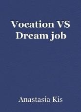 Vocation VS Dream job