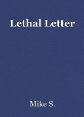 Lethal Letter
