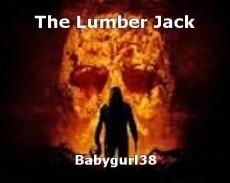 The Lumber Jack