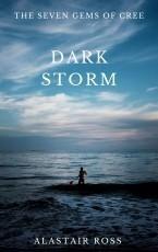 The Seven Gems of Cree- Dark Storm