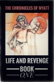 Life and Revenge Book One: Reanimation