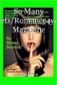 So Many Secrets/Romance4you68 Magazine