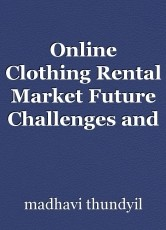 Online Clothing Rental Market Future Challenges and Industry Growth Outlook 2030