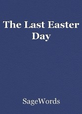 The Last Easter Day