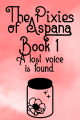 The Pixies of Aspana: Book 1