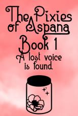 The Pixies of Aspana: Book 1