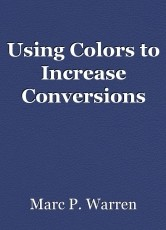 Using Colors to Increase Conversions