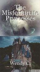 The Misfortunate Princesses