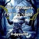 The Creature Of The Night