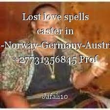 Lost love spells caster in Sweden-Norway-Germany-Austria-Spain +27731356845 Prof Mama Jafali
