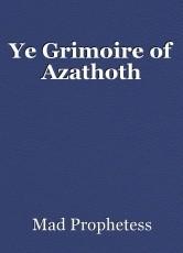 Ye Grimoire of Azathoth