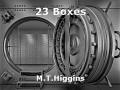 23 Boxes