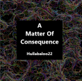 A Matter Of Consequence