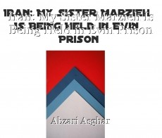 Iran: My Sister Marzieh Is Being Held in Evin Prison