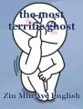the most terrific ghost