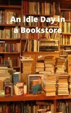 An Idle Day in a Bookstore