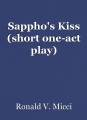 Sappho's Kiss (short one-act play)