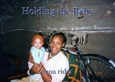Holding the Baby