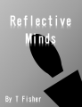 Reflective Minds- Part 2