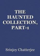 THE HAUNTED COLLECTION, PART-1